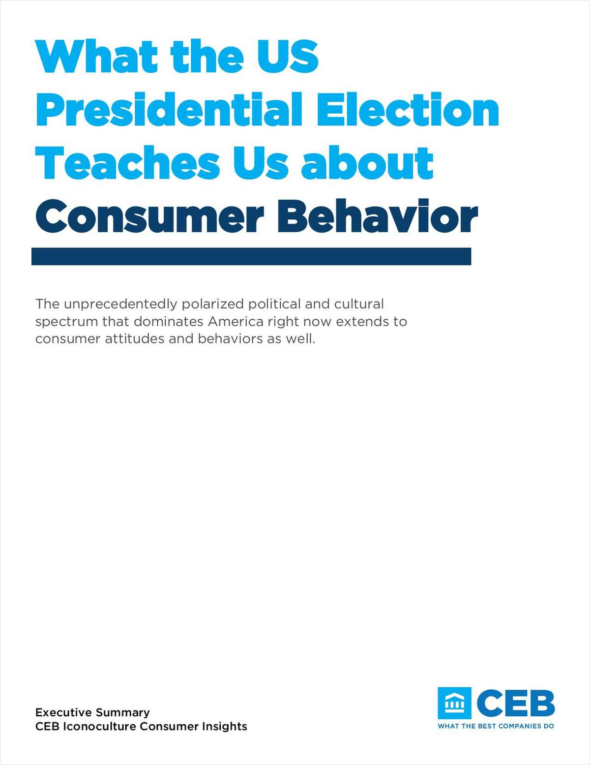 What the US Presidential Election Teaches us About Consumer Behavior