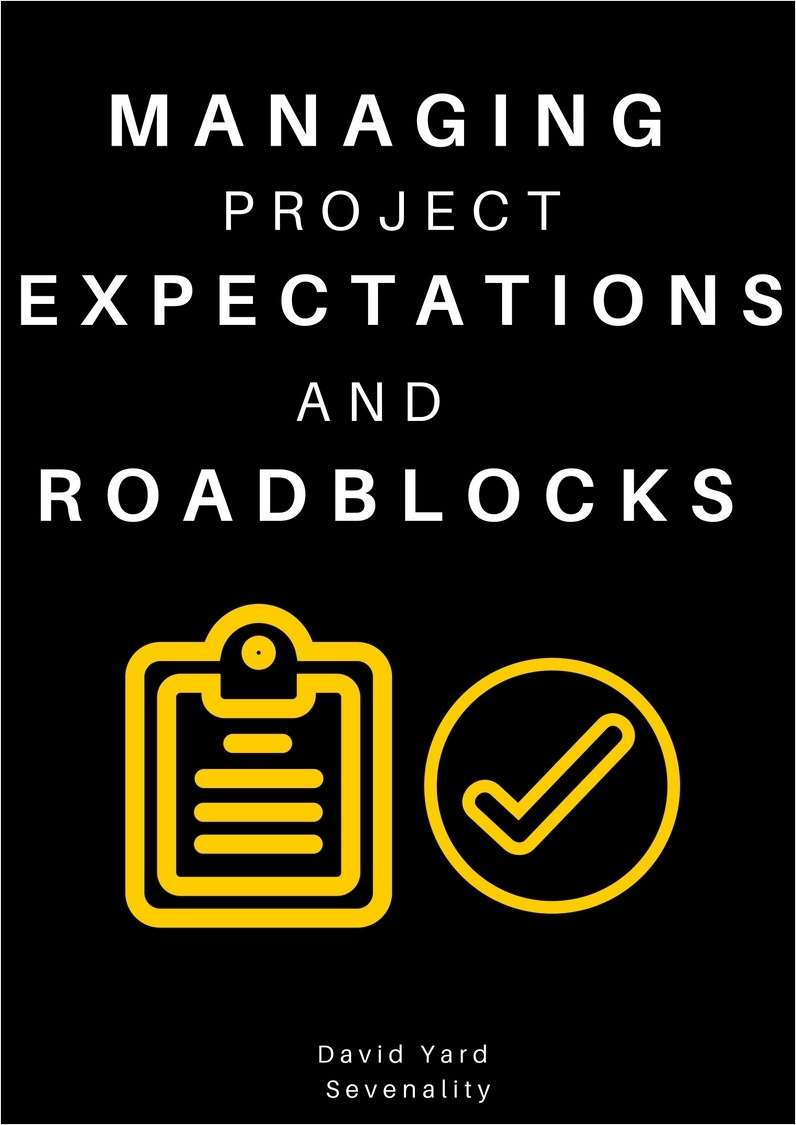 Managing Project Expectations and Roadblocks