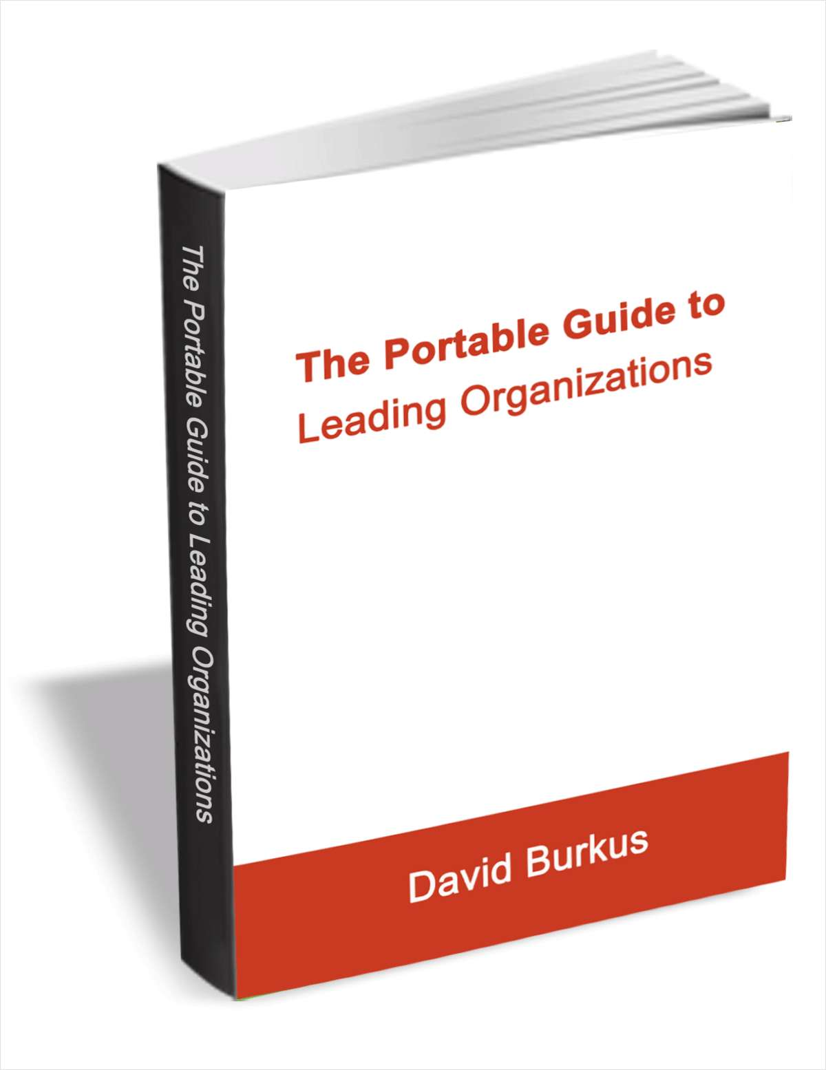 The Portable Guide to Leading Organizations