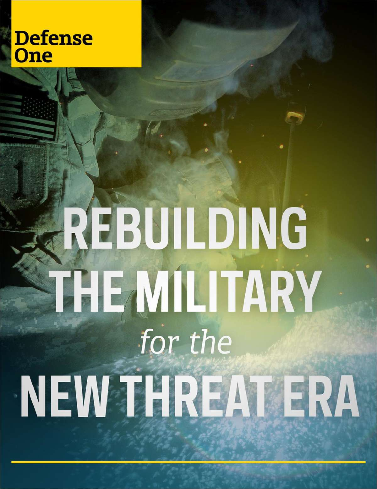 Rebuilding the Military for the New Threat Era
