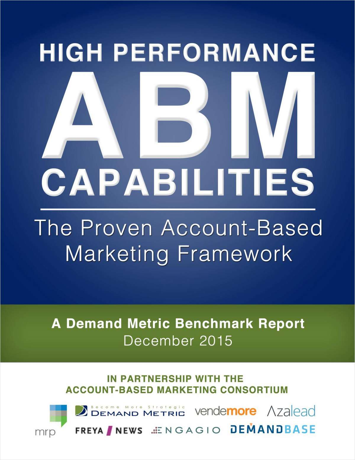 High Performance ABM Capabilities: The Proven Account-Based Marketing Framework