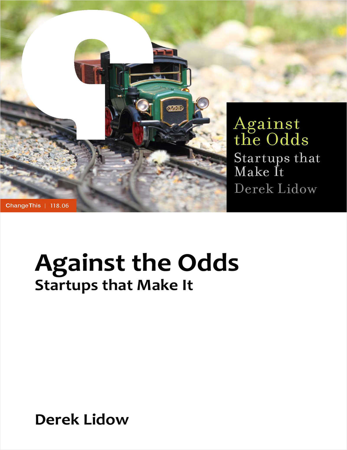 Against the Odds: Startups that Make It