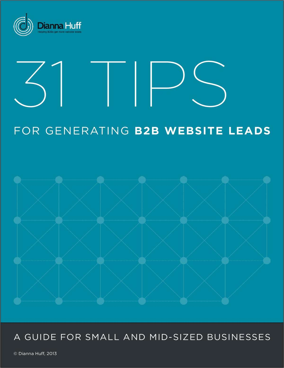 31 Tips For Generating B2B Website Leads