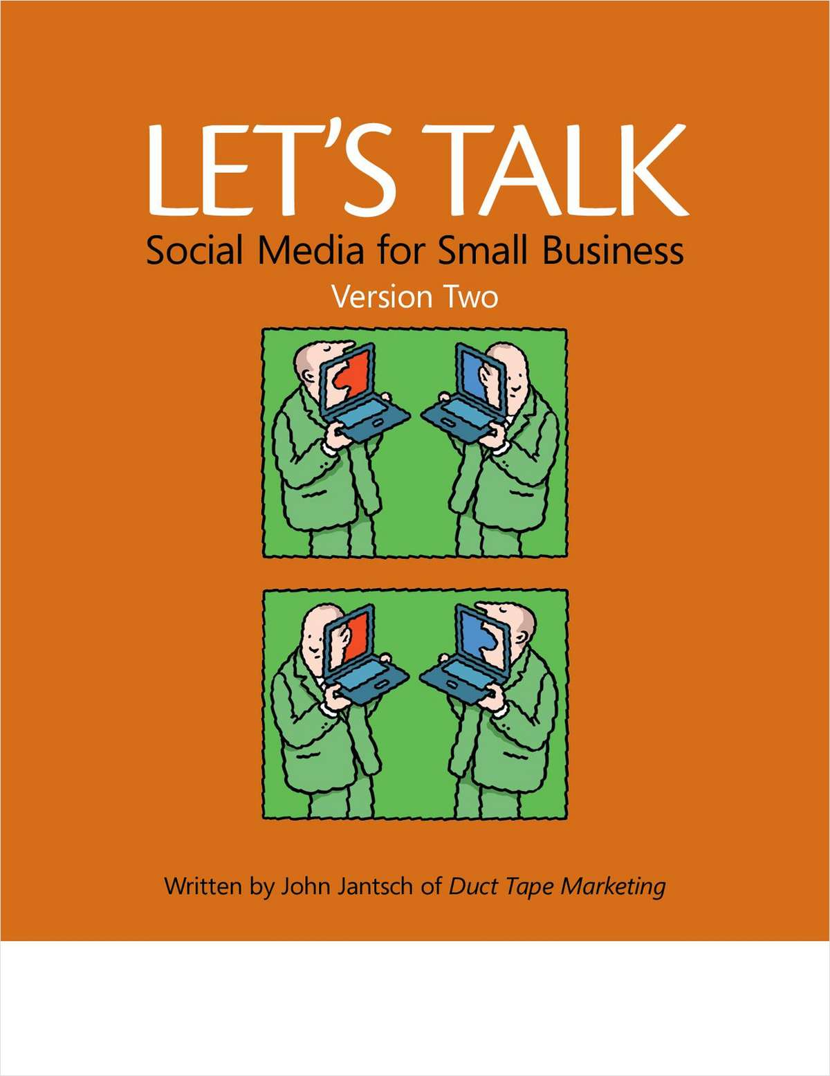 Let's Talk Social Media for Small Business (Version 2) - Free 41 Page eBook