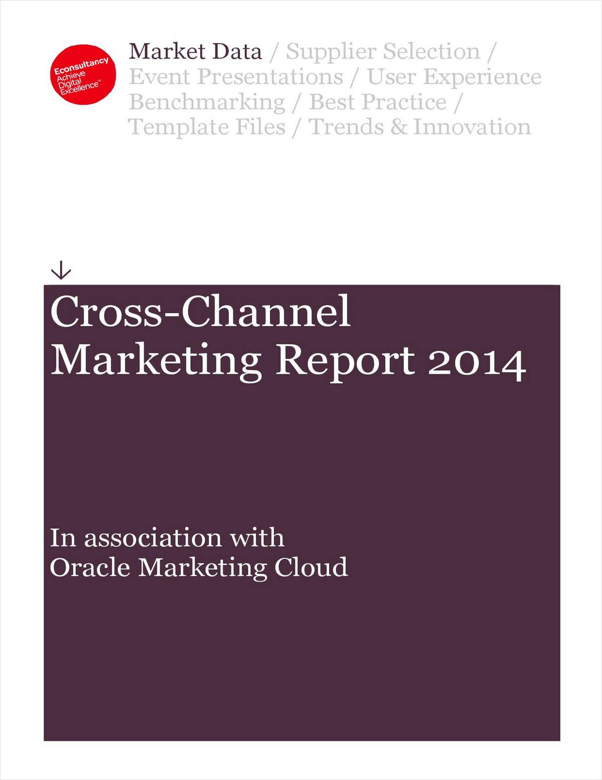 Cross-Channel Marketing Report 2014 - An Excerpt