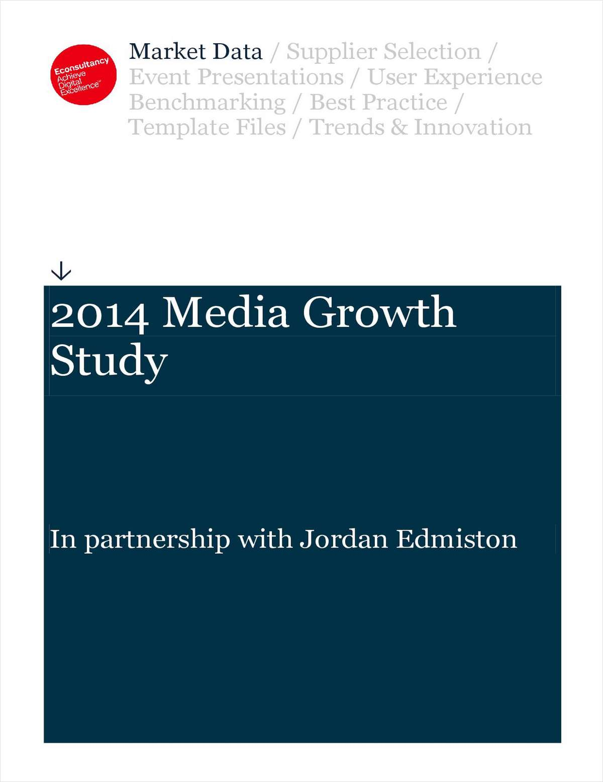 2014 Media Growth Study - An Excerpt