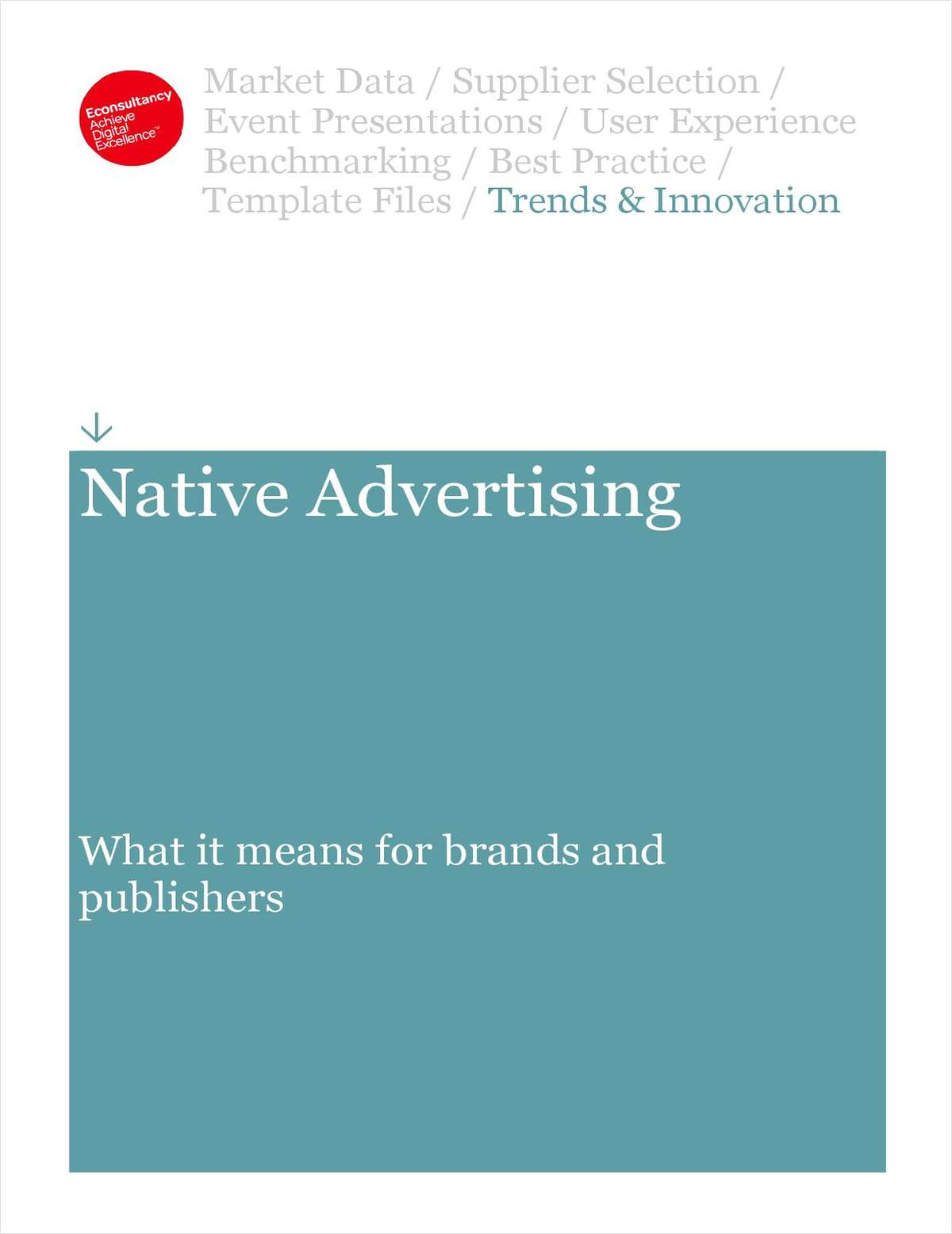 Native Advertising: What it means for brands and publishers - An Excerpt