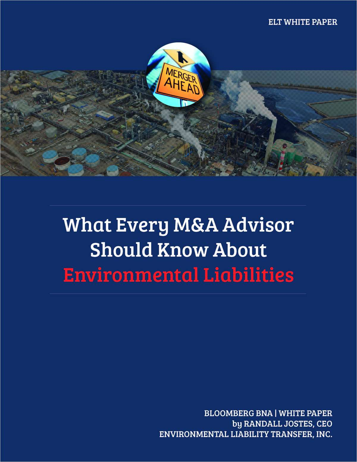 What Every M&A Advisor Should Know About Environmental Liabilities