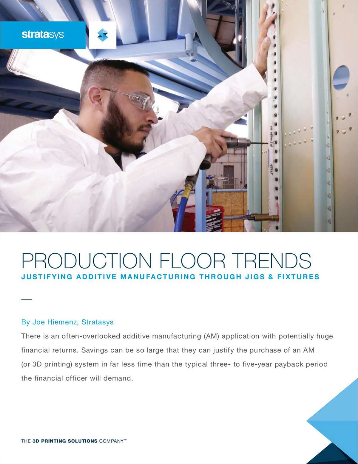 Justifying additive manufacturing through jigs and fixtures request your free white paper
