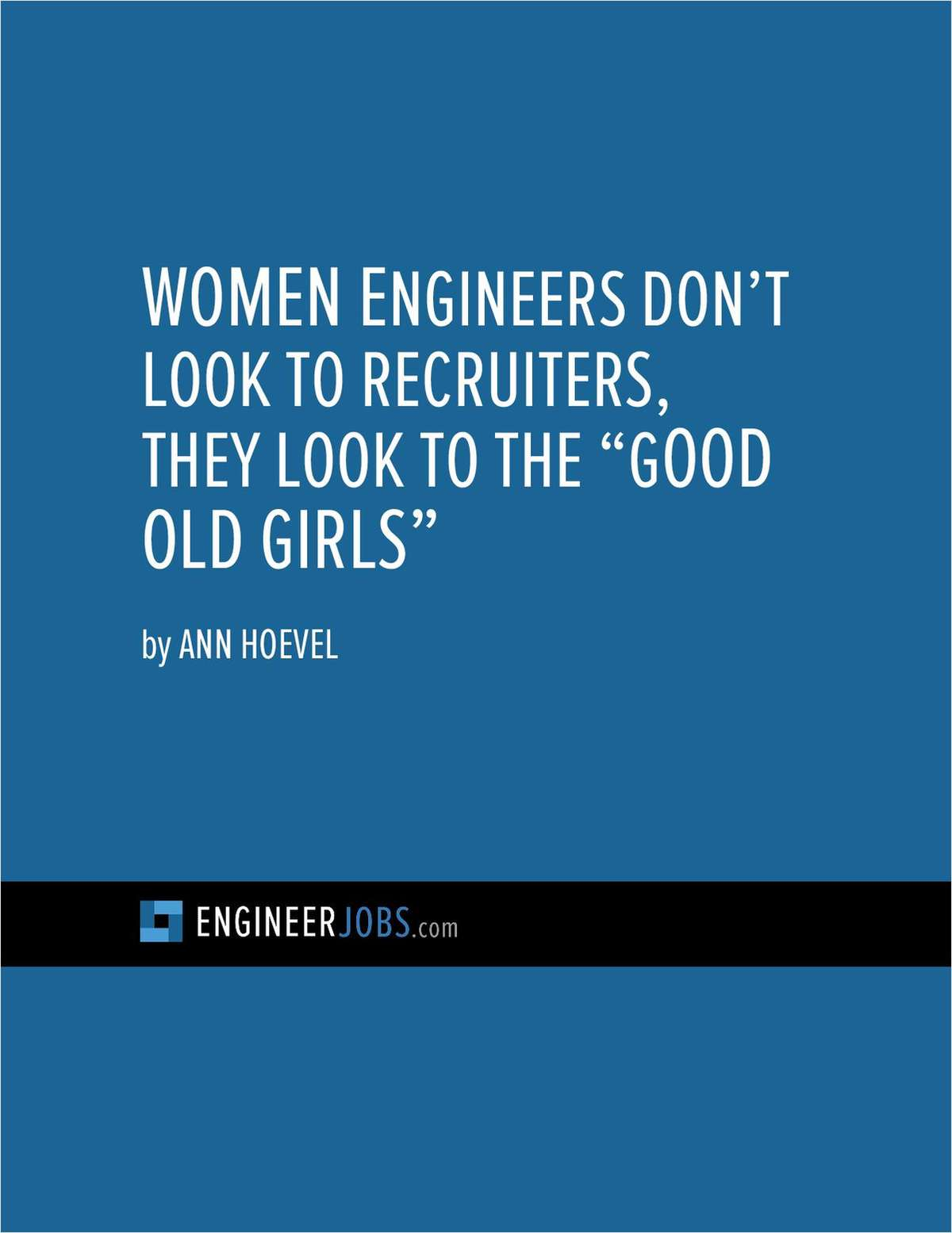 Women Engineers Say 'No Thanks' To Recruiters