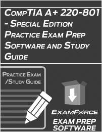 CompTIA A+ 220-801 - Special Edition Practice Exam Prep Software and Study Guide