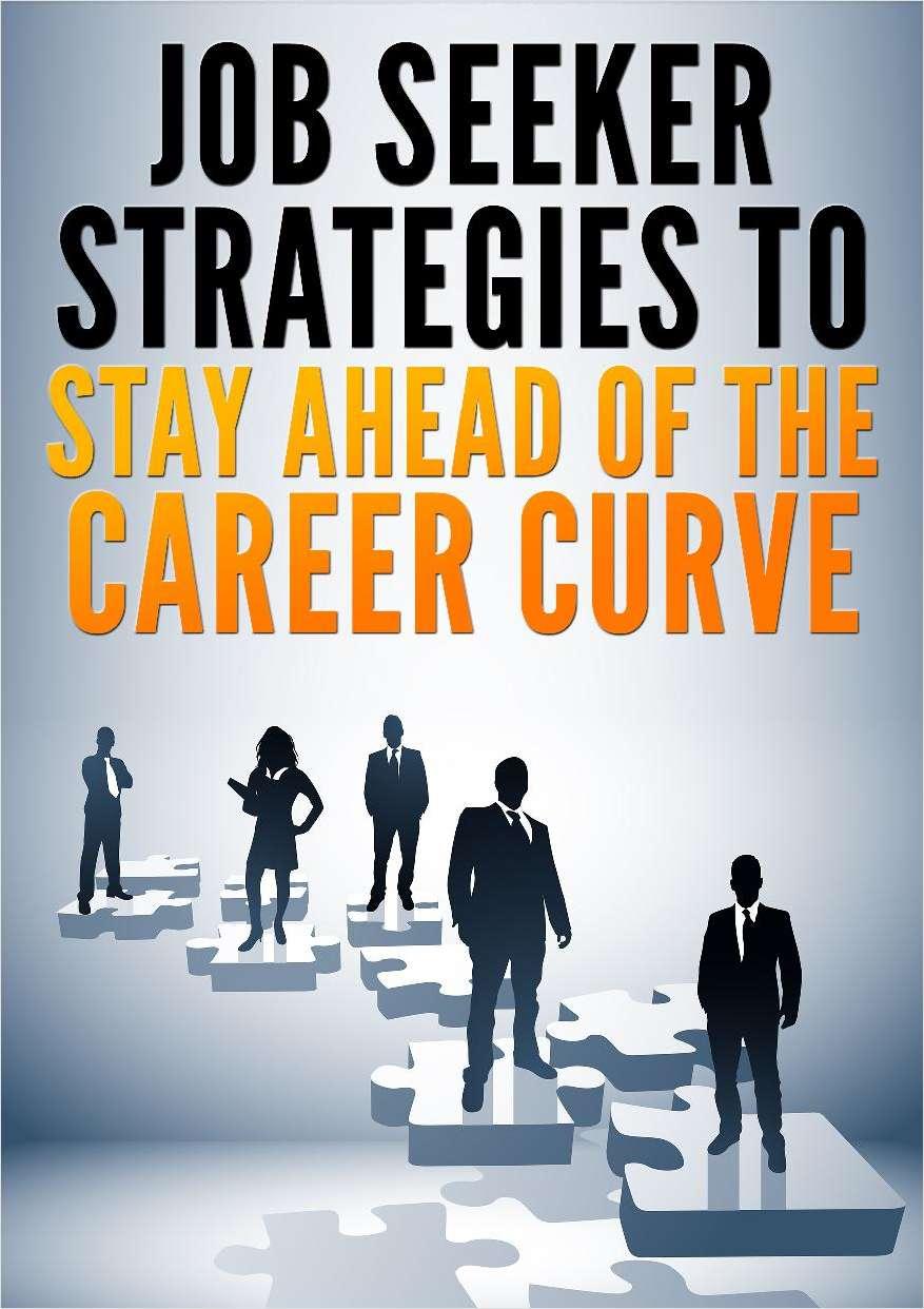 Job Seeker Strategies to Stay Ahead of the Career Curve