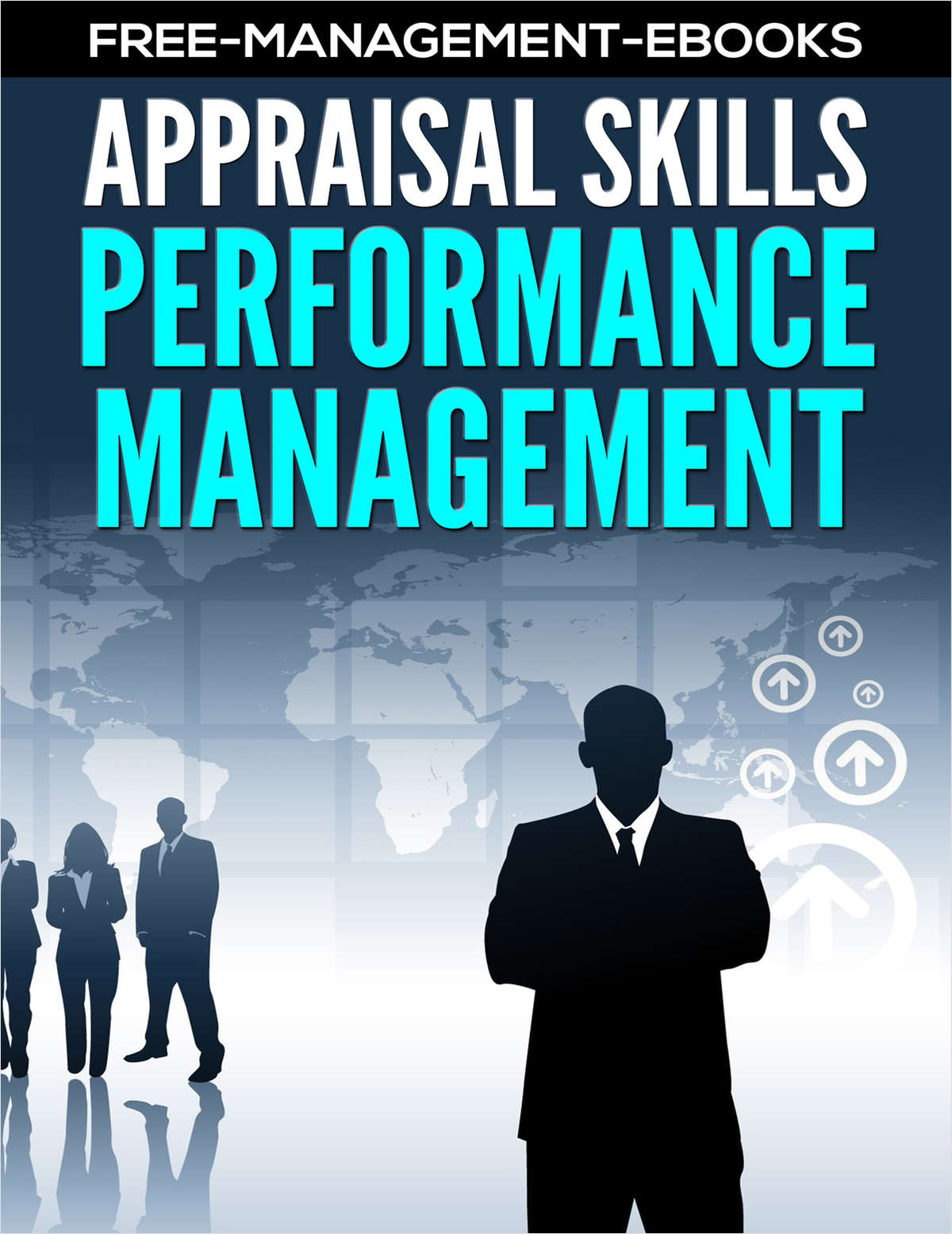 Performance Management - Developing Your Appraisal Skills