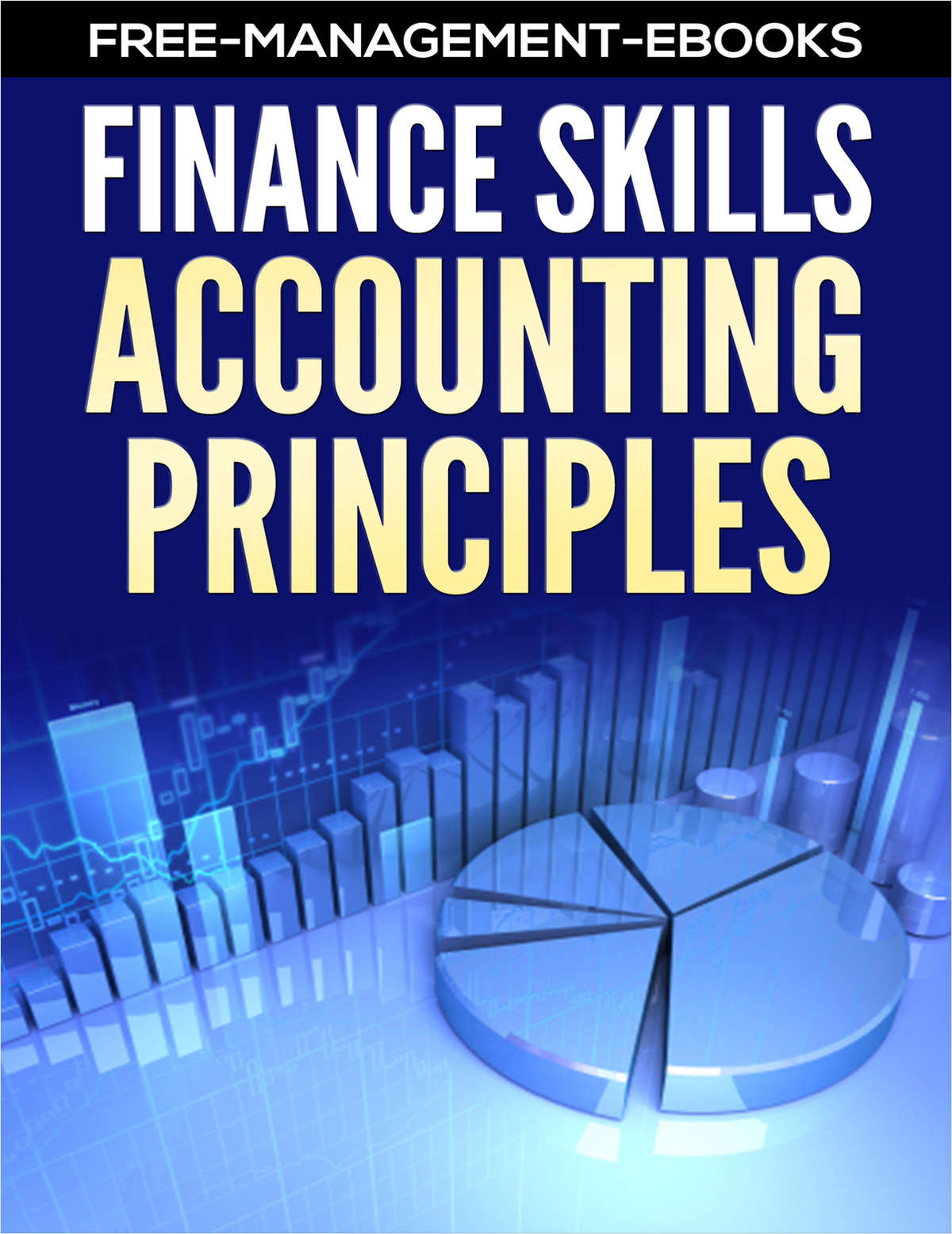 Accounting Principles - Developing Your Finance Skills