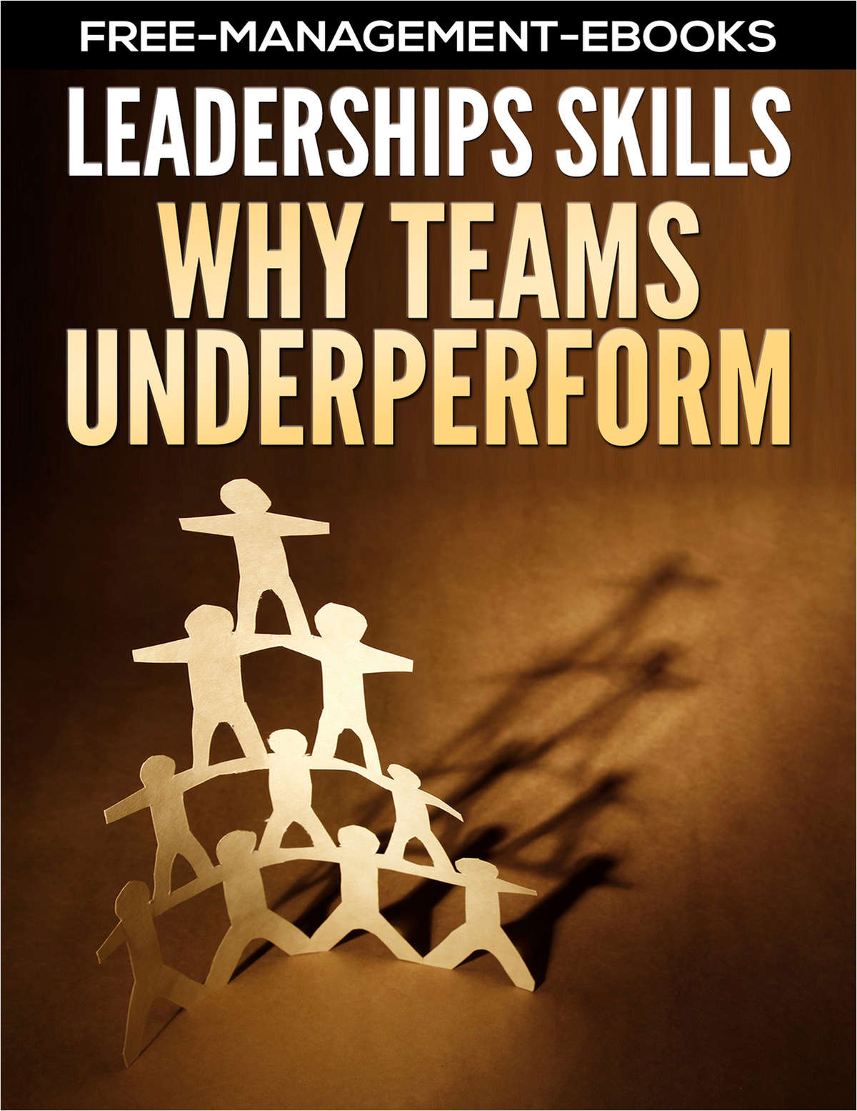 Why Teams Underperform - Developing Your Leadership Skills