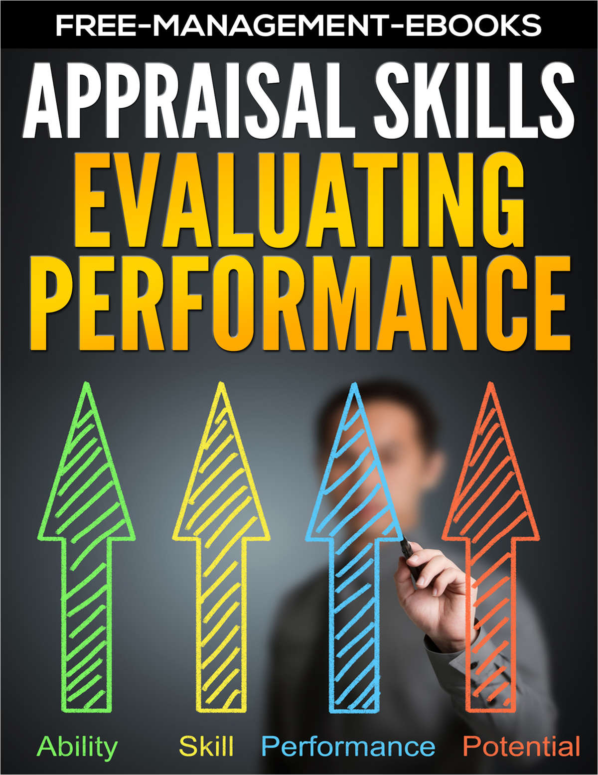 Evaluating Performance - Developing Your Appraisal Skills