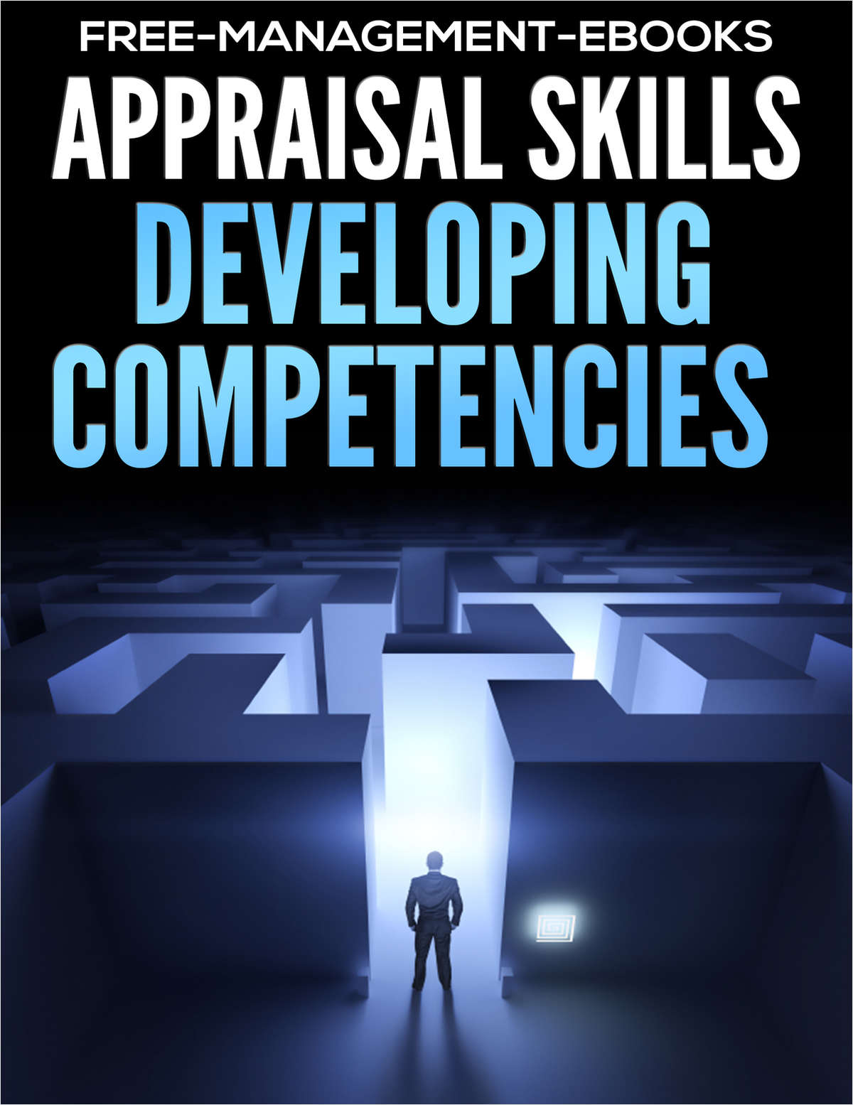 Appraisal Skills - Developing Your Team's Competencies