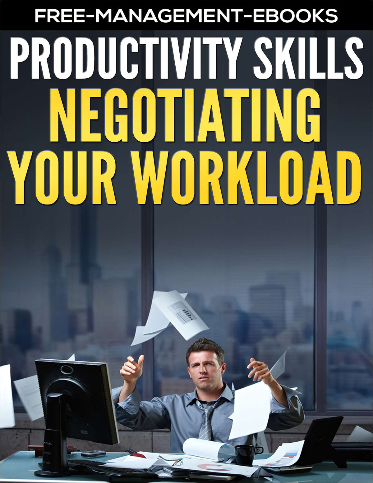 Negotiating Your Workload - Developing Your Productivity Skills