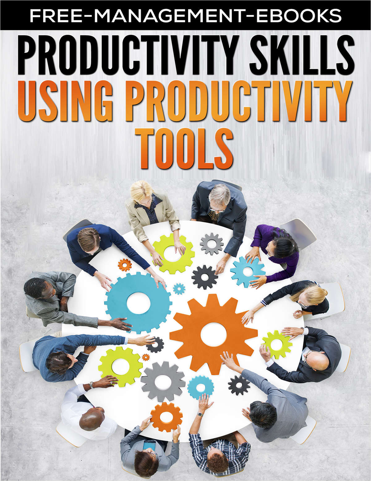 Productivity Tools -- Developing Your Productivity Skills