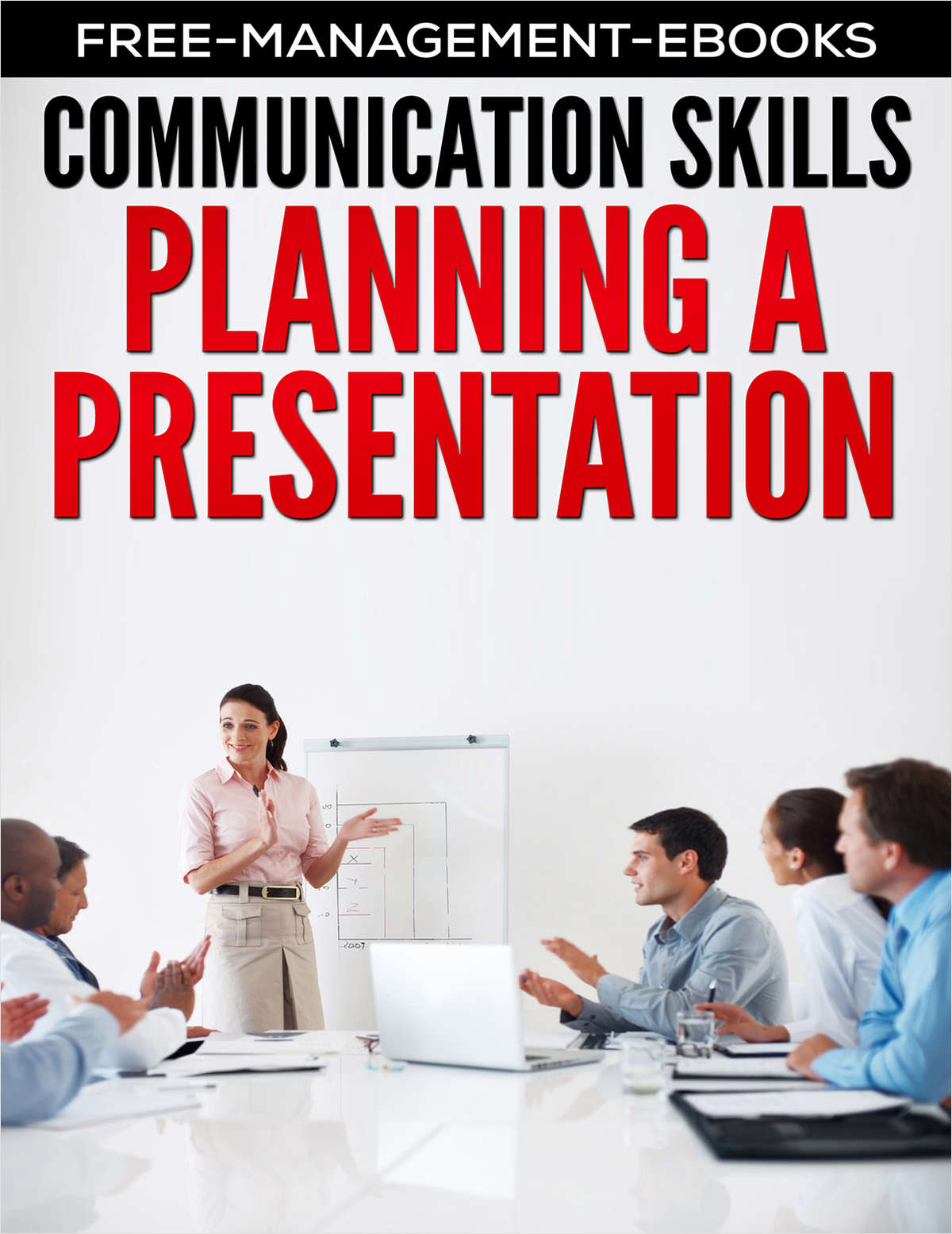 Planning a Presentation -- Developing Your Communication Skills