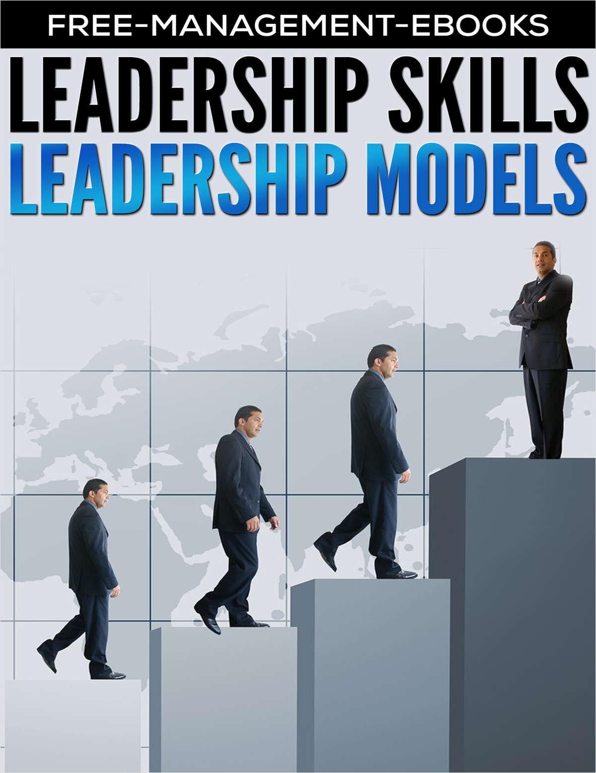 Leadership Models - Developing Your Leadership Skills
