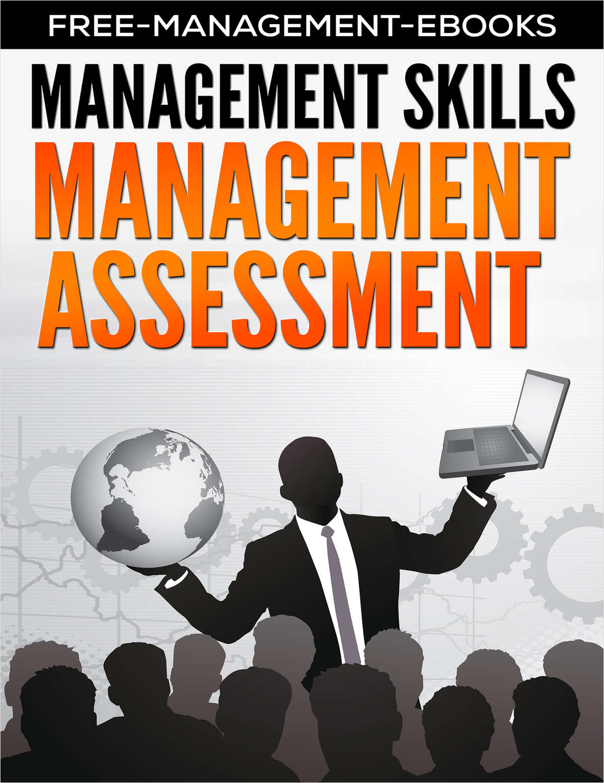 Management Assessment - Developing Your Management Skills