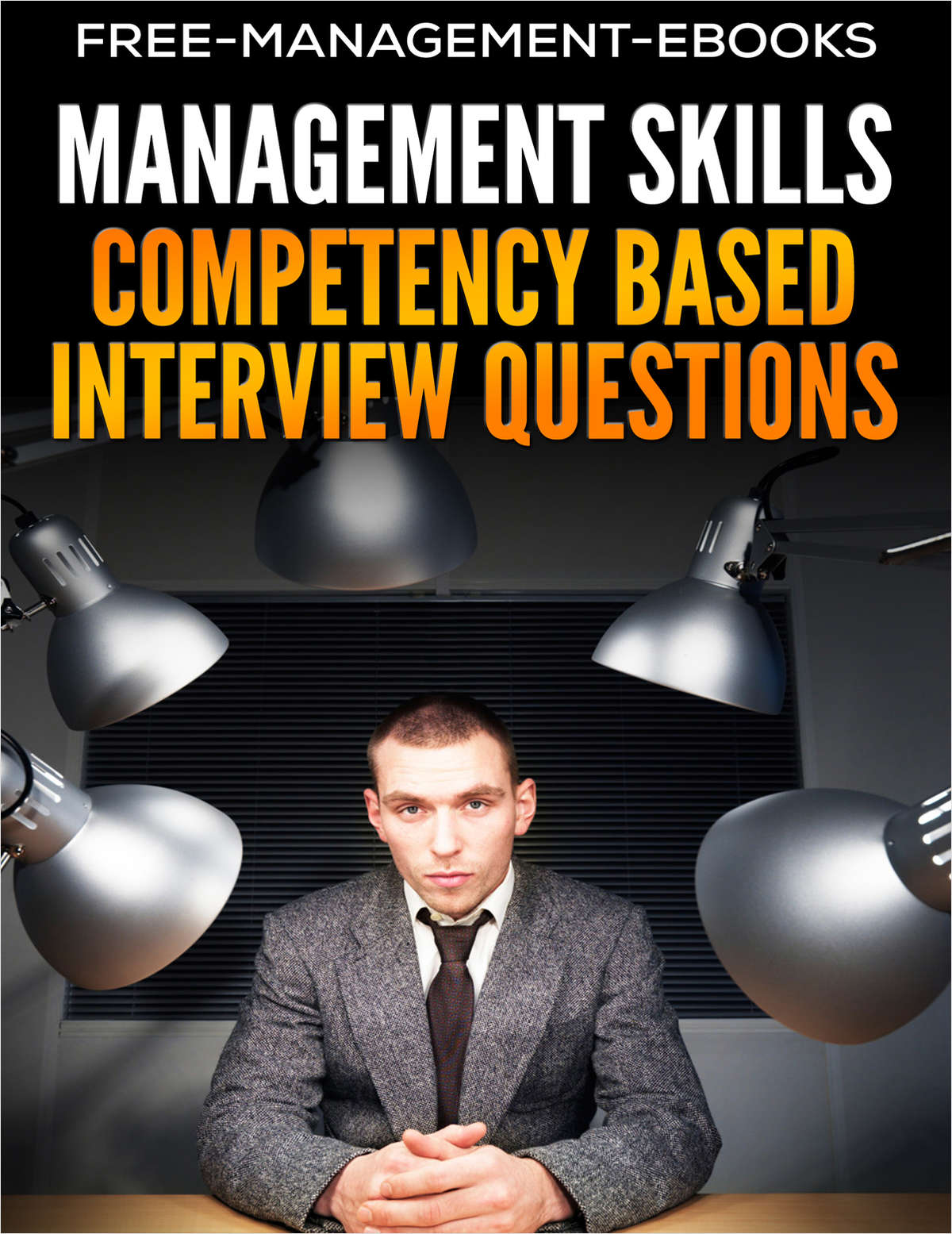 Competency-Based Interview Questions - Management Skills