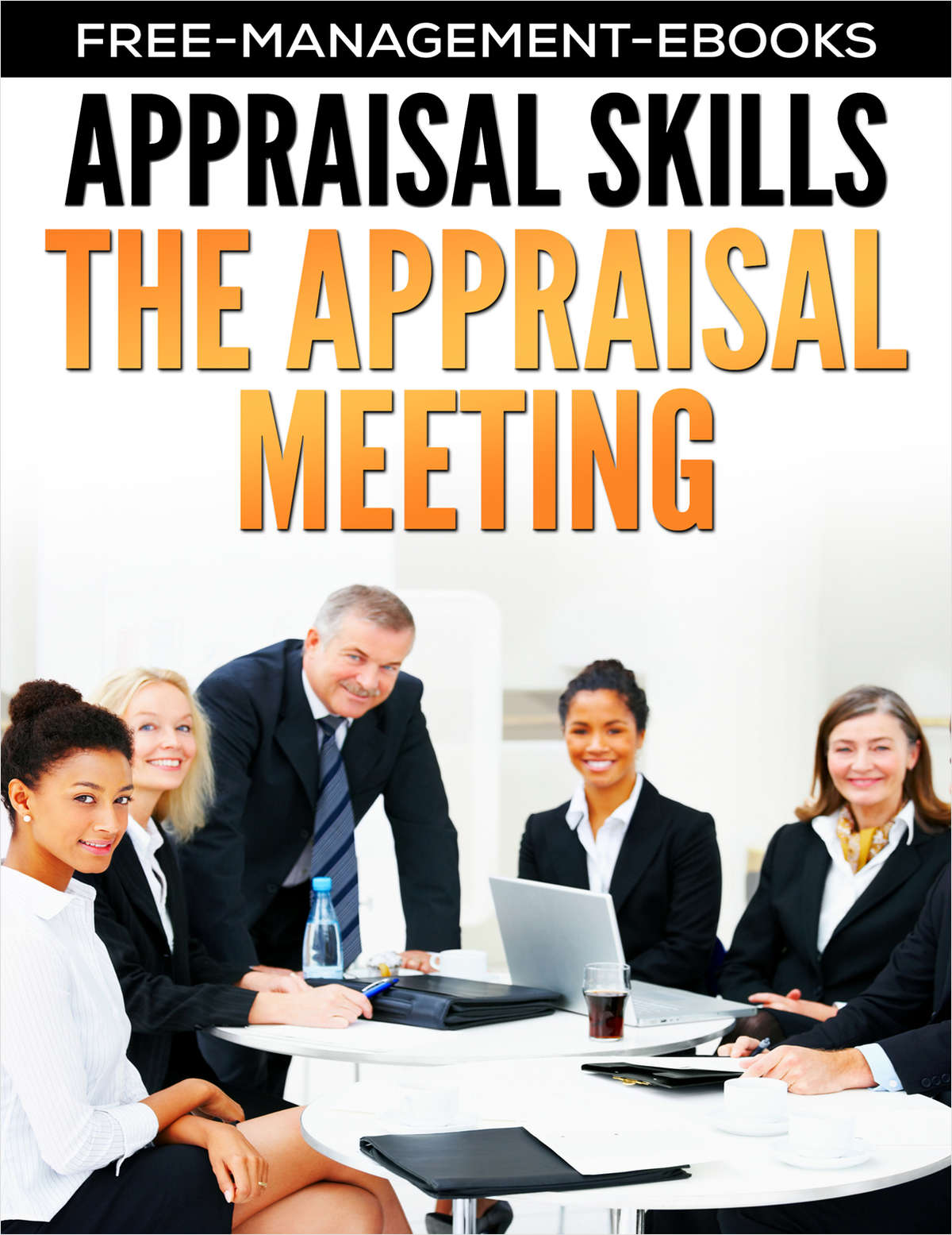 The Appraisal Meeting -- Developing Your Appraisal Skills