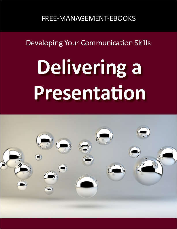 Delivering a Presentation: Developing Your Communication Skills