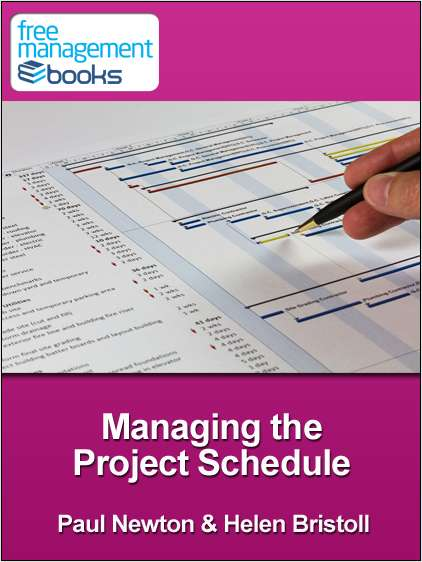 Managing The Project Schedule - Developing Your Project Management Skills