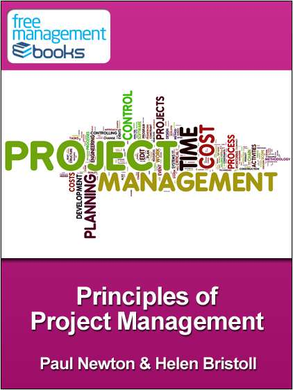 Principles of Project Management - Developing Your Project Management Skills