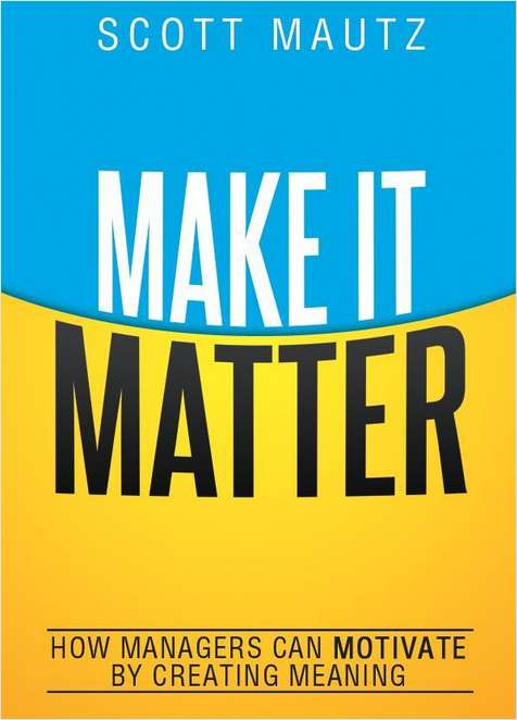 Make It Matter -- Summarized by GetAbstract