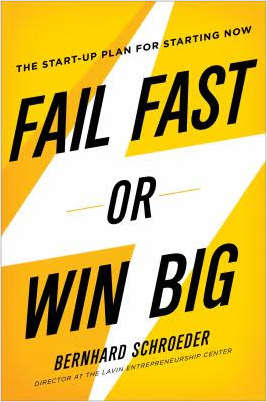 Fail Fast or Win Big -- Summarized by getAbstract
