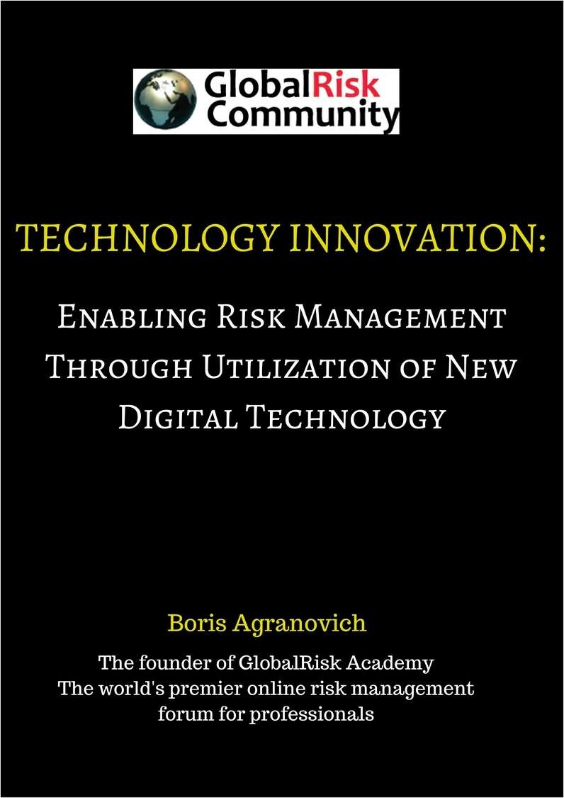 Technology Innovation: Enabling Risk Management Through Utilization of New Digital Technology