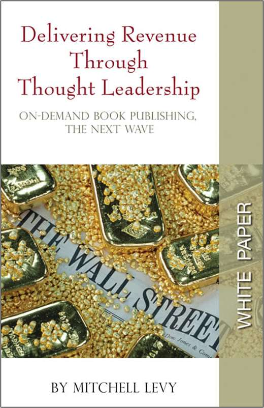 Delivering Revenue Through Thought Leadership