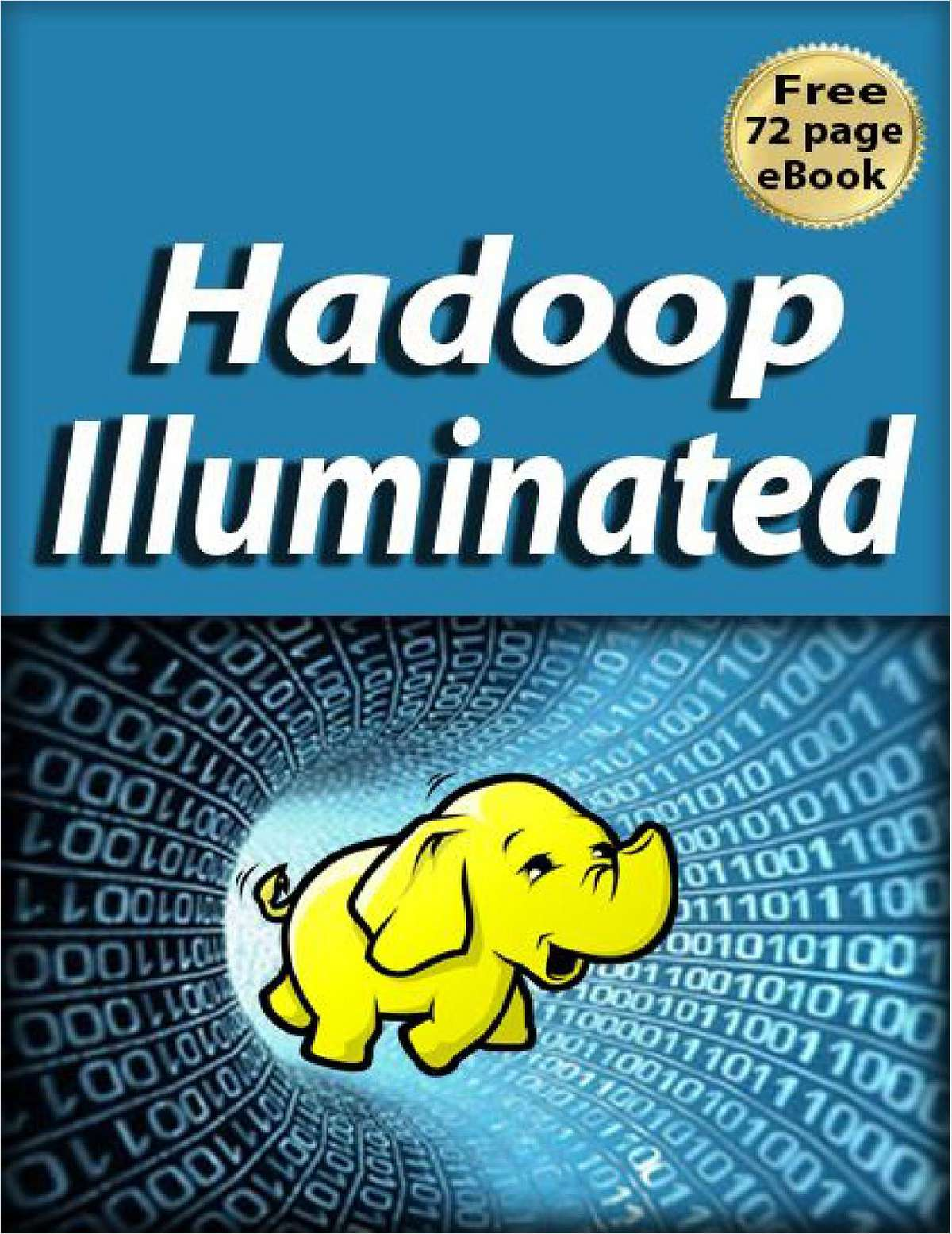 Hadoop Illuminated--Free 72 Page eBook