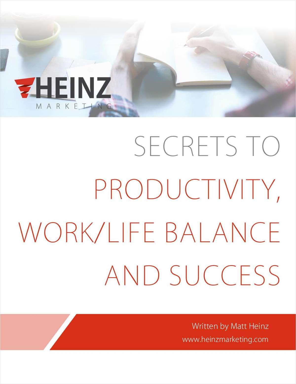 Secrets to Productivity, Work/Life Balance and Success