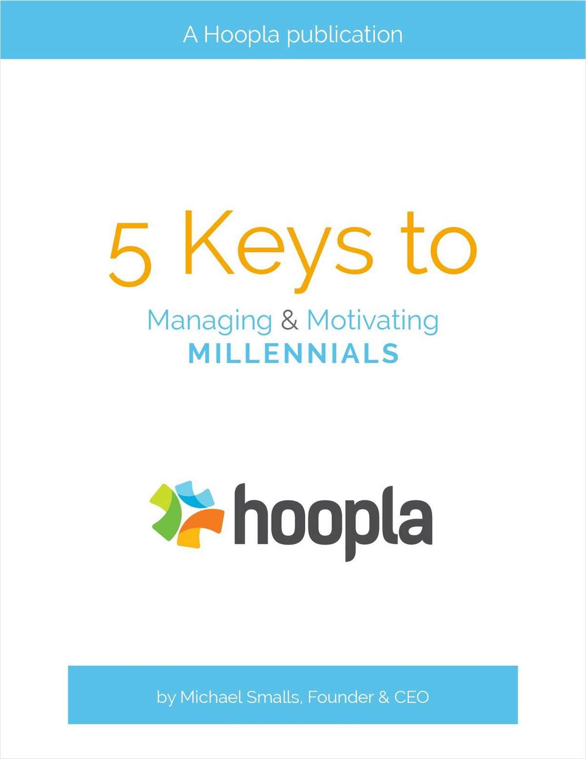 5 Keys to Managing and Motivating Millennials