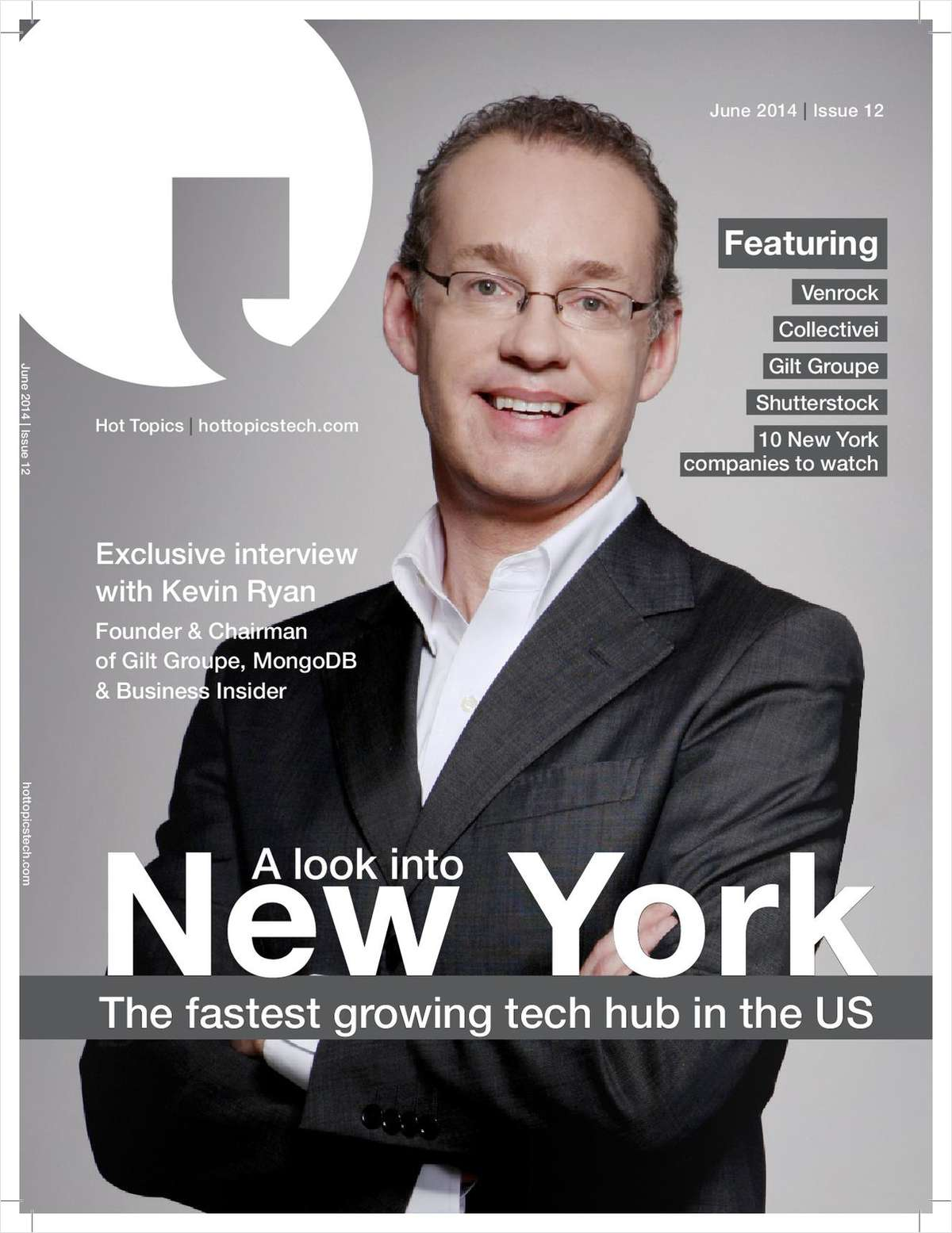 Hot Topics Tech Magazine -- A Look into New York, the Fastest Growing Tech Hub in the US