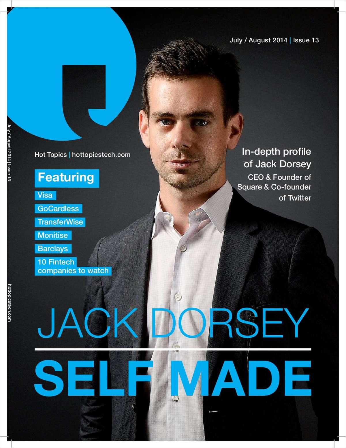 Hot Topics Tech Magazine -- Jack Dorsey, Self Made