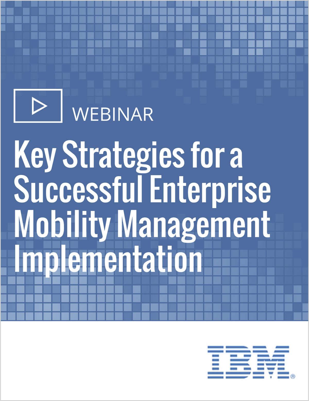 Key Strategies for a Successful Enterprise Mobility Management Implementation