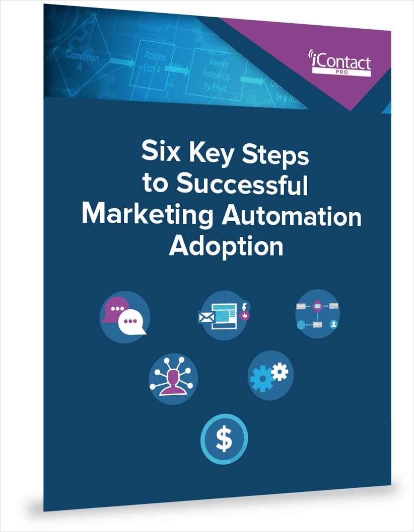 Six Key Steps to Successful Marketing Automation Adoption