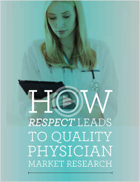 How RESPECT Leads to Quality Physician Market Research