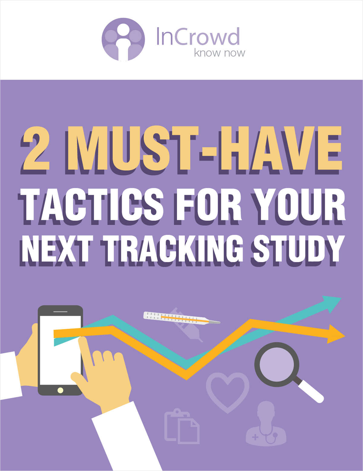 2 Must-Have Tactics For Your Next Tracking Study