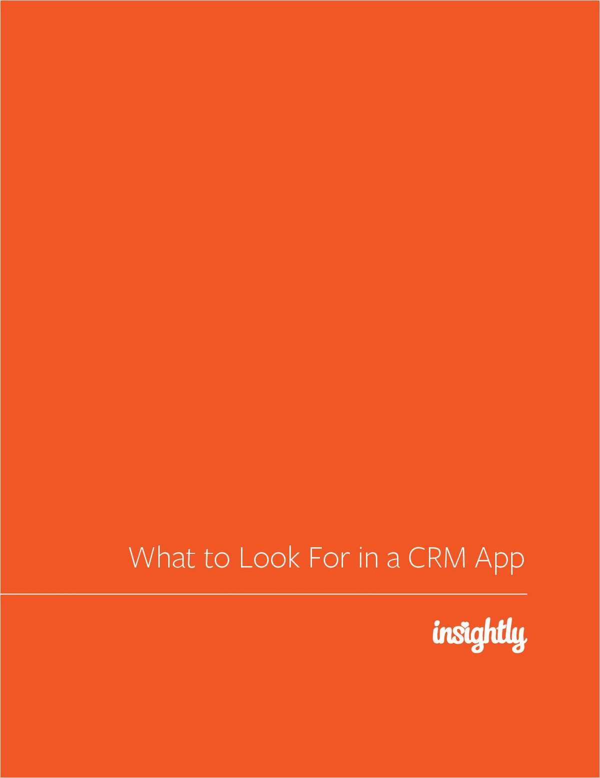 Small Business Guide:  What to Look for in a Customer Relationship Management (CRM) Application