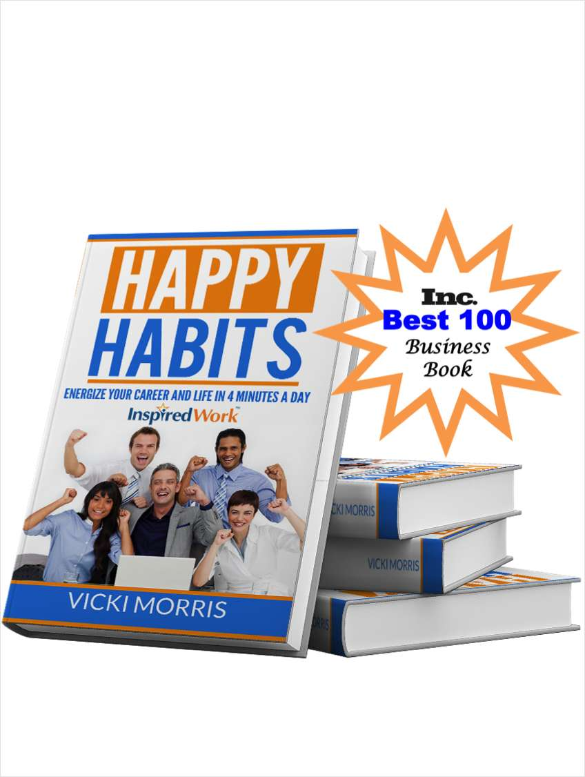 Happy Habits: Energize Your Career and Life in 4 Minutes a Day (a $2.99 value) FREE!