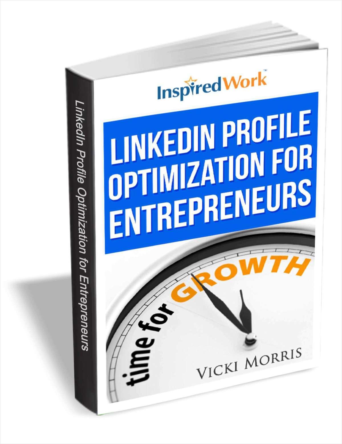 LinkedIn Profile Optimization for Entrepreneurs