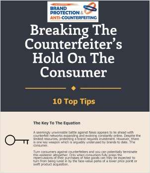 10 Tips For Breaking the Counterfeiter's Hold On The Consumer