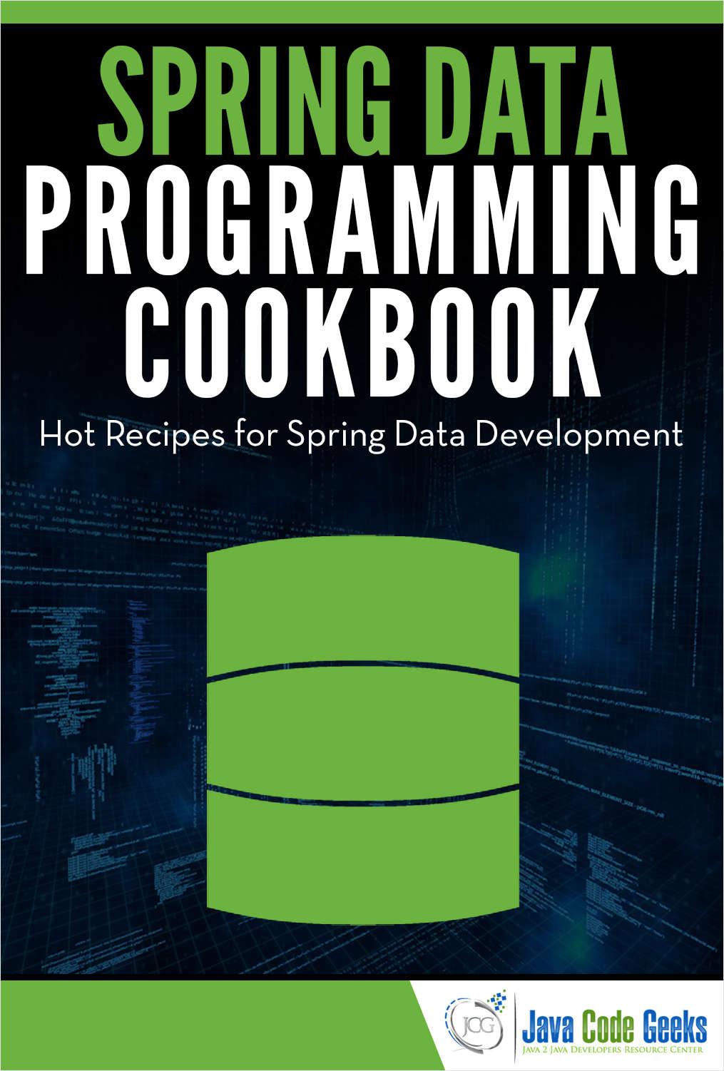 Spring Data Programming Cookbook