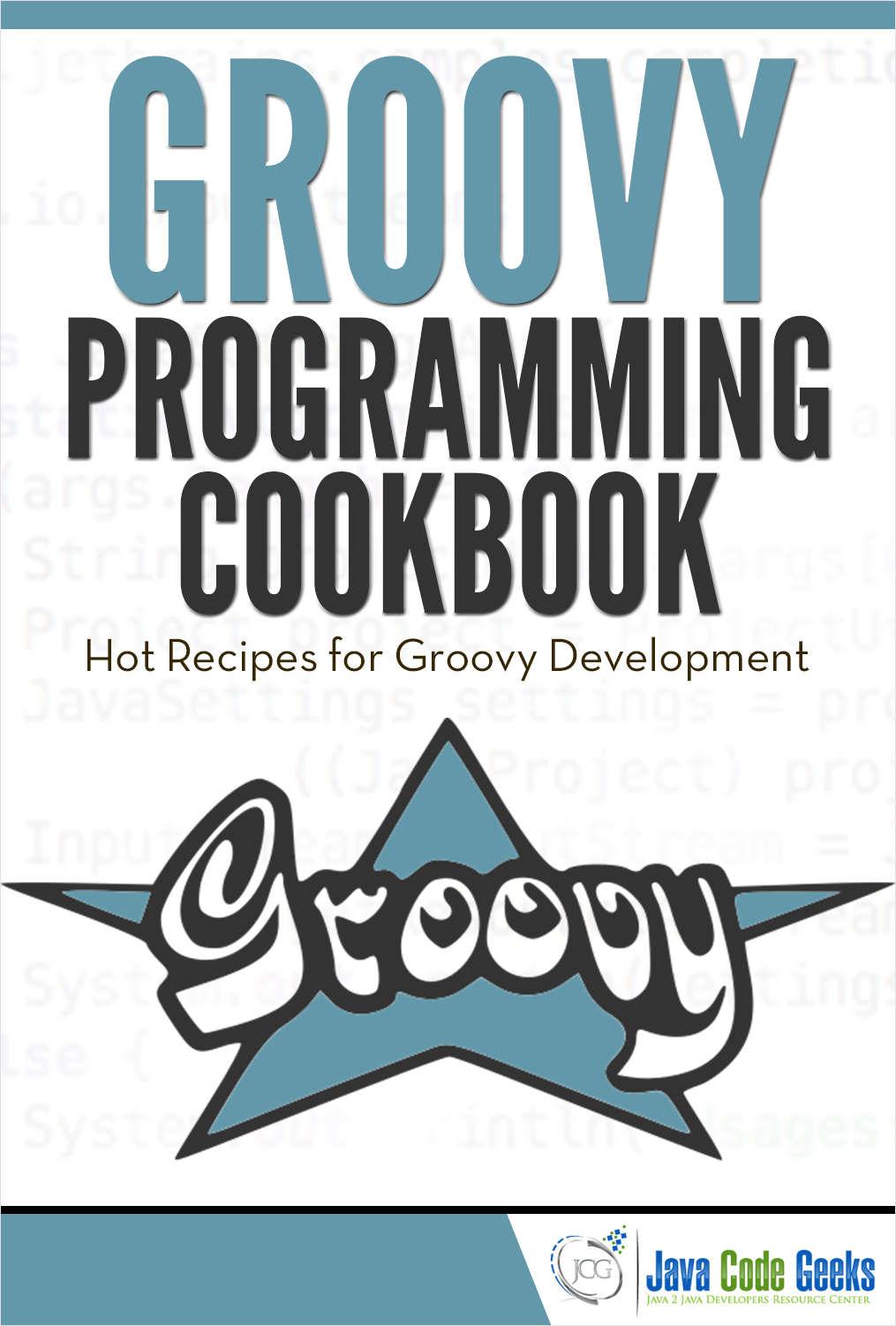 Groovy Programming Cookbook